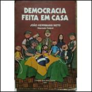 Joao Herrmann Neto Democracia Feita Em Casa 1984 Camara dos Deputados
