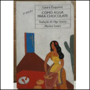 Laura Esquivel Como Agua Para Chocolate 2ª Ed Martins Fontes