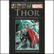 Thor O Renascer dos Deuses - Coleção Oficial Marvel