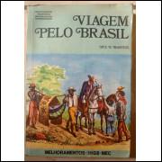 Spix E Martius Viagem Pelo Brasil 1817 / 1820 Volume 1 Melhoramentos 1976