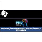 Curso de PNL Aplicada a vendas e atendimento