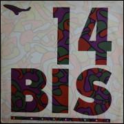 14 Bis – A Nave Vai