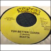 Scatta* – Yuh Better Learn