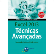 Excel 2013 Técnicas Avançadas - 2º Edição