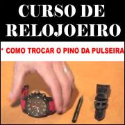 CURSO EM PEN DRIVE PARA TROCAR PINO DE RELÓGIOS