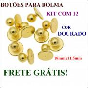 Kit com 12 Botões Dourado Para Dolma 18mmx11.5mm Frete Grátis