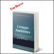 Crenças Limitantes-Alencar G. Pereira