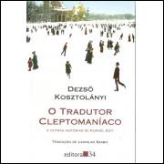 O Tradutor Cleptomaniaco / Dezso Kosztolanyi / 10473