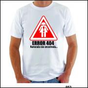Camisa Error 404 Namorada Não Econtrada Engraçada Sátira