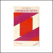 Comunicacao Poetica / Decio Pignatari / 10864