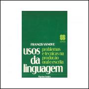 Usos Da Linguagem / Francis Vanoye / 10868
