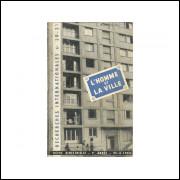 Revista Recherches Internationales Nro 20 21 Ano 4 L Homme Et La Ville / 10981