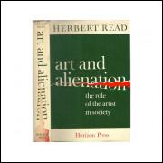 Art And Alienation / Herbert Read / 10988