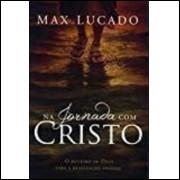 Livro Na Jornada Com Cristo Max Lucado