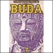 Livro O Pensamento Vivo De Buda José Geraldo Simões Jr