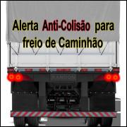 Alerta Anti-Colisão luz de freio Caminhão.