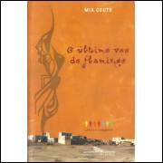 O Ultimo Voo Do Flamingo / Mia Couto / 11566