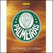 Figurinhas do Album Palmeiras Centenario de Glórias 2015