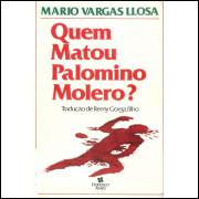 Quem Matou Palomino Molero / Mario Vargas Llosa / 11774
