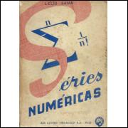 Series Numericas / Lelio Gama / 11785