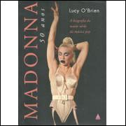 Madonna 50 Anos / Lucy O Brien / 11786