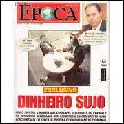 009 Revista Epoca ED 300 Exclusivo Dinheiro Sujo