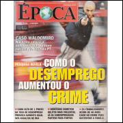 016 Revista Epoca ED 307 Como O Desemprego Aumentou O Crime