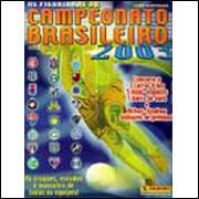 Figurinhas do Album Campeonato Brasileiro 2003 Panini