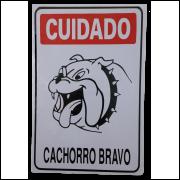 Placa Cuidado Cachorro Bravo