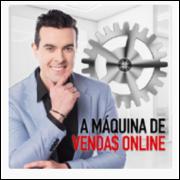 Adquira curso A Maquina de Vendas Online - Veja o Vídeo --- http://go.hotmart.com/U6467795I