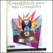 Contabilidade Para Nao Contadores Cadernos Tecnicos Ibpi