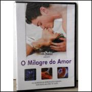 O Milagre Do Amor -dvd  (original - Lacrado)