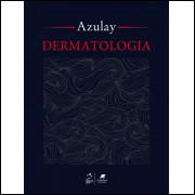 Dermatologia Azulay - 6ª Ed. 2013