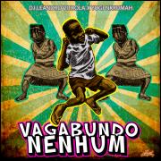 Vagabundo Nenhum (single 7- lo-fi)