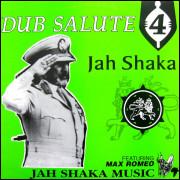 Jah Shaka Featuring Max Romeo – Dub Salute 4