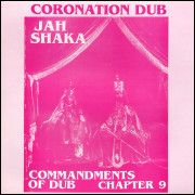 Jah Shaka – Commandments Of Dub Chapter 9 - Coronation Dub